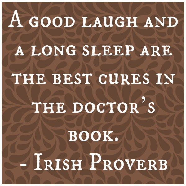 Irish Proverb Sleep