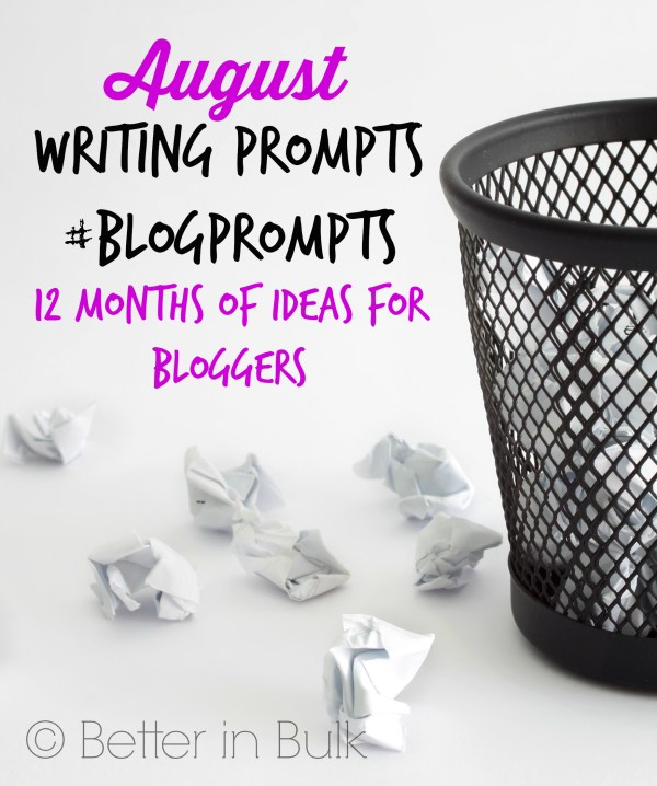 August blog prompts