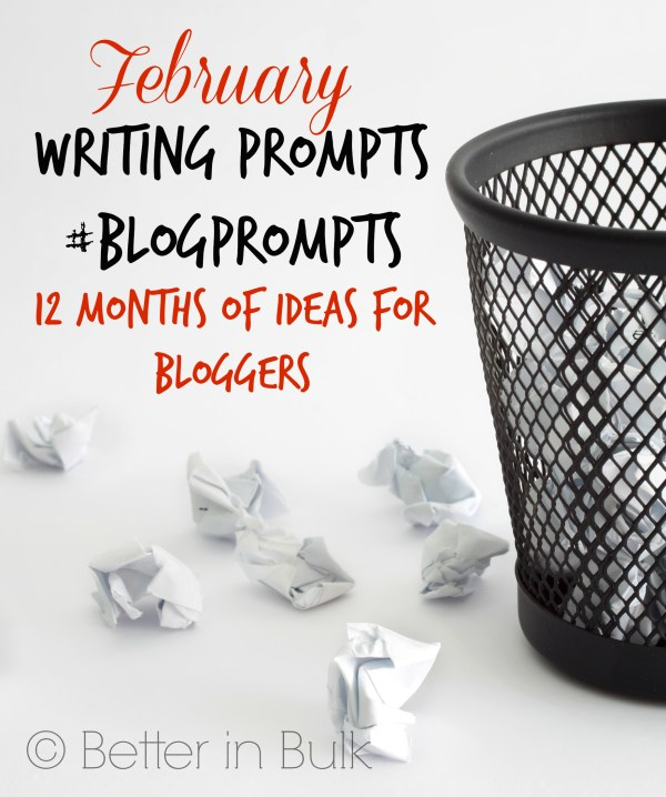 February blog prompts