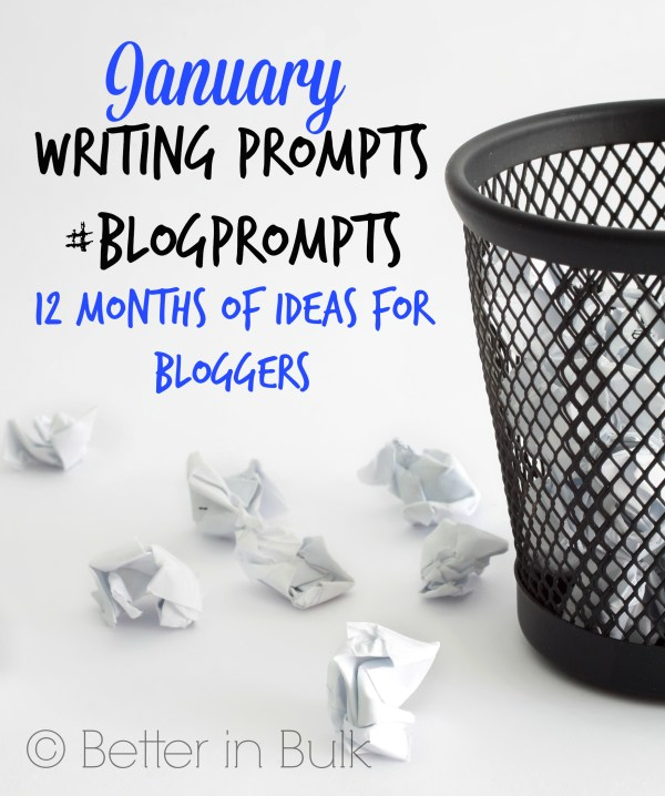 January blog prompts and writing ideas #blogprompts