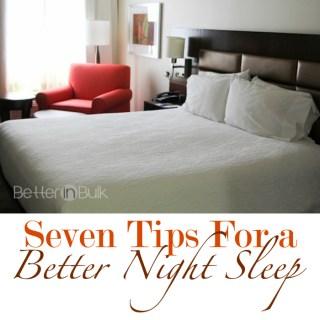 7 Tips For a Better Night Sleep #CommitToSleep