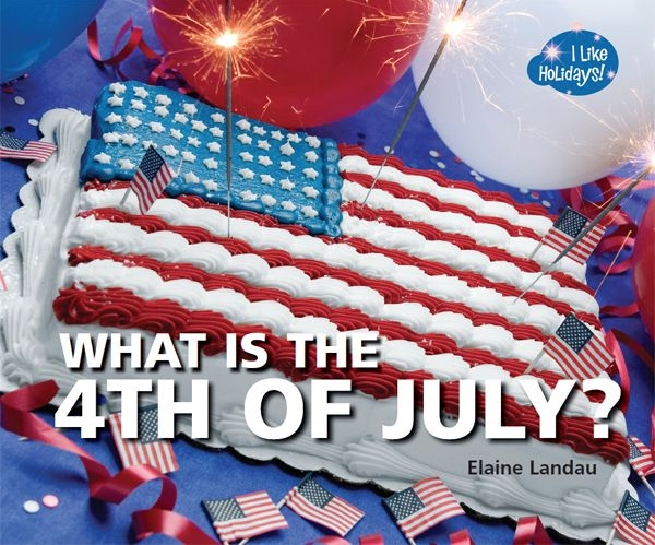 what is the 4th of july