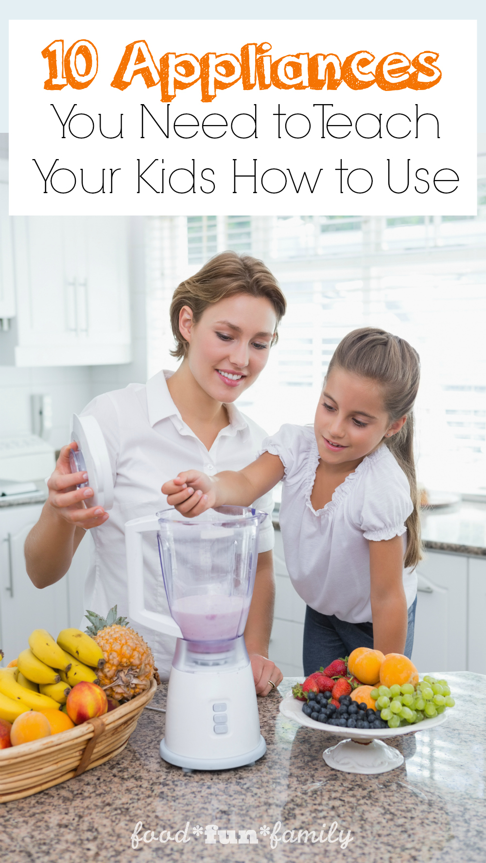 10 Appliances You Need to Teach Your Kids How to Use Before they Leave for College from Food Fun Family