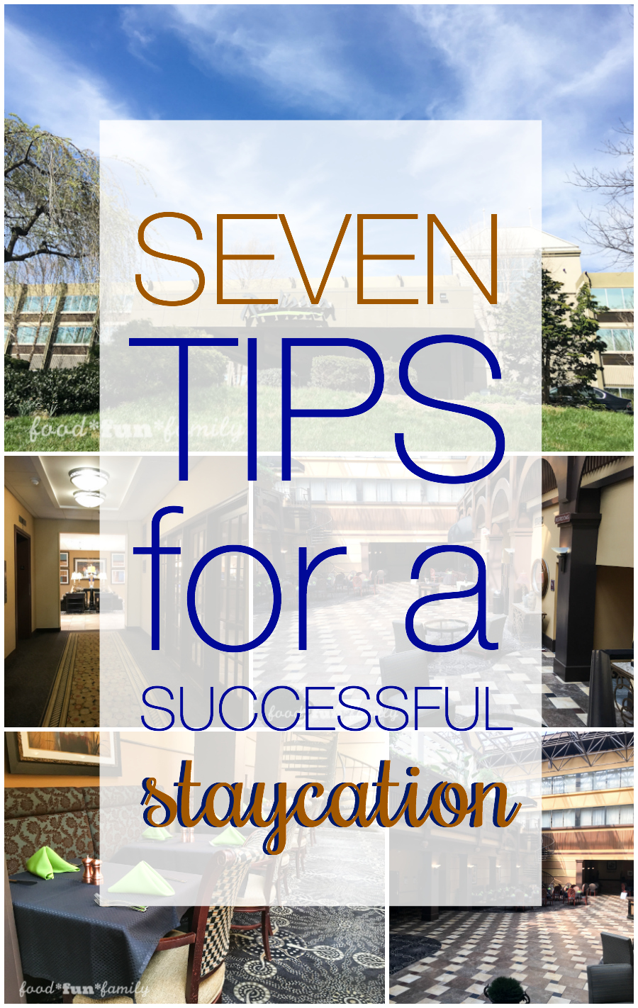 """7 tips for a successful staycation - how you can enjoy everything about a """"real"""" vacation without spending as much money or time!"""
