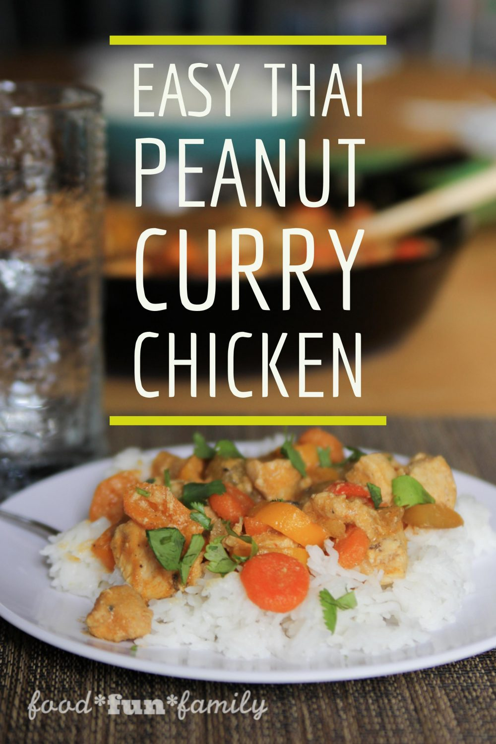 Easy Thai Peanut Curry Chicken - a quick one-skillet family dinner that is ready in about 30 minutes!