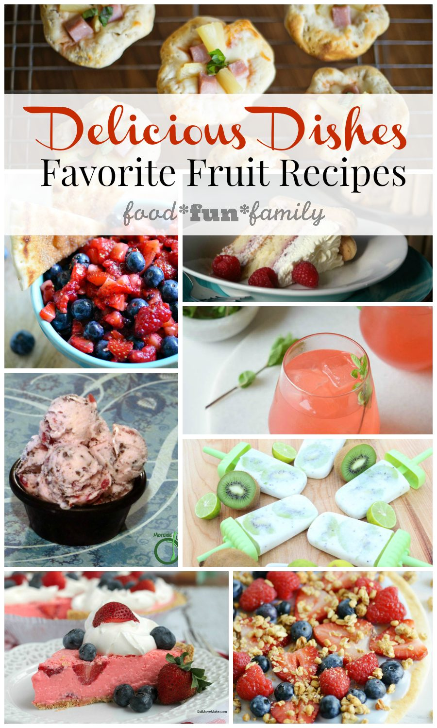 Delicious Dishes Recipe Party #28 Favorite fruit recipes - Food Fun Family