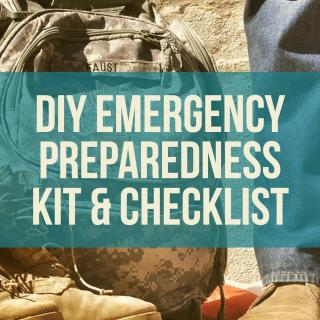 DIY Emergency Preparedness Kit – Four Things Every Kit Should Have