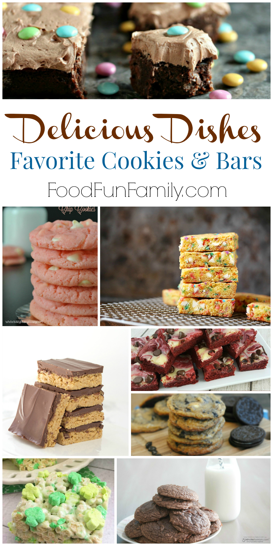 Favorite cookies and bar cookie recipes from Food Fun Family and the Delicious Dishes crew