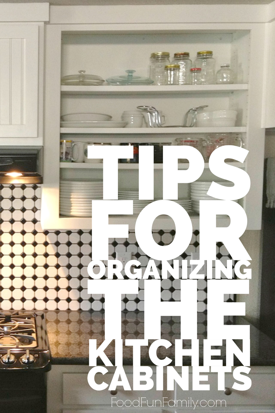 Tips for organizing the kitchen cabinets (and keeping them organized) from Food Fun Family