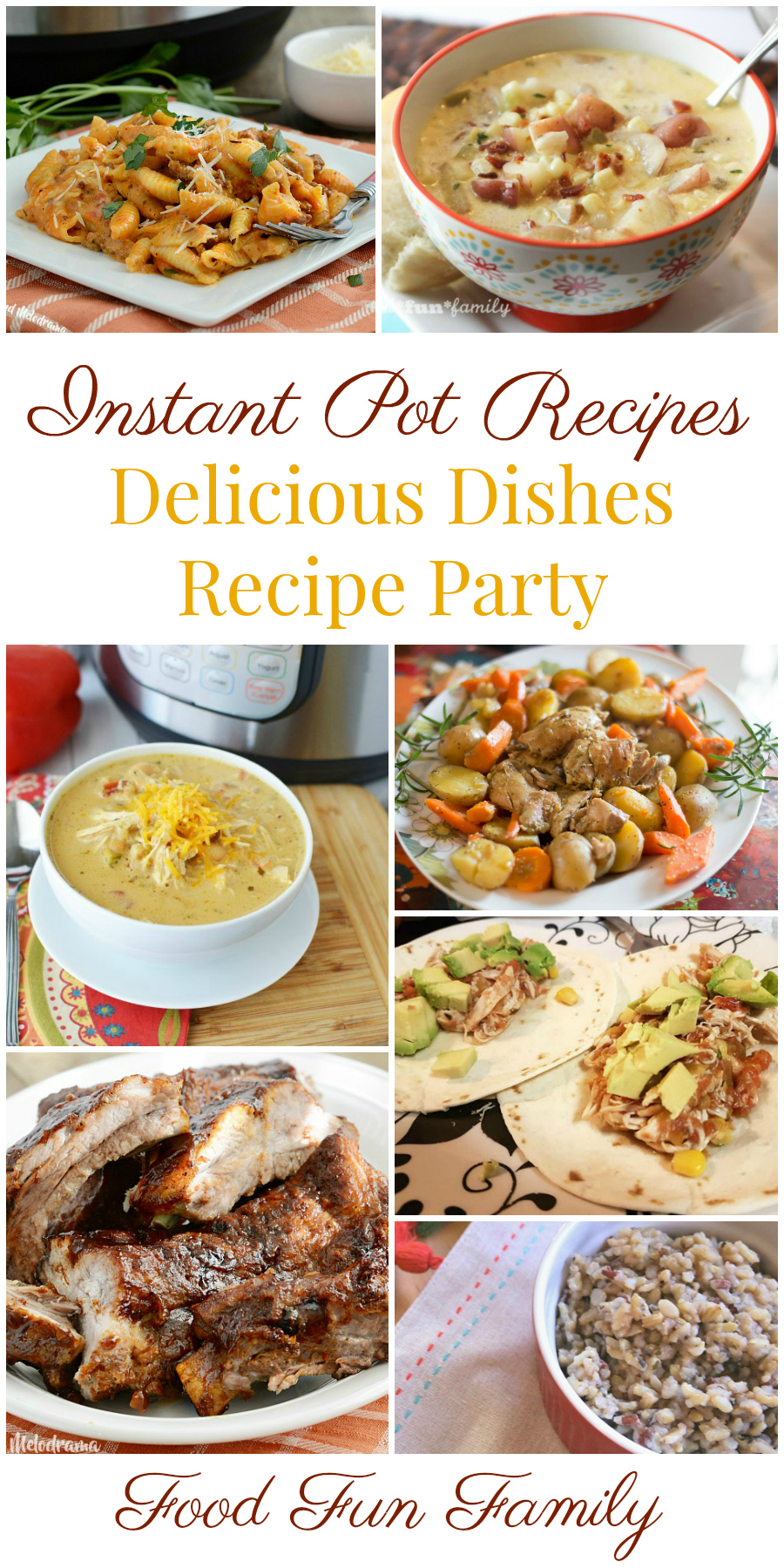 Instant Pot Recipes - a Delicious Dishes Recipe Party with Food Fun Family