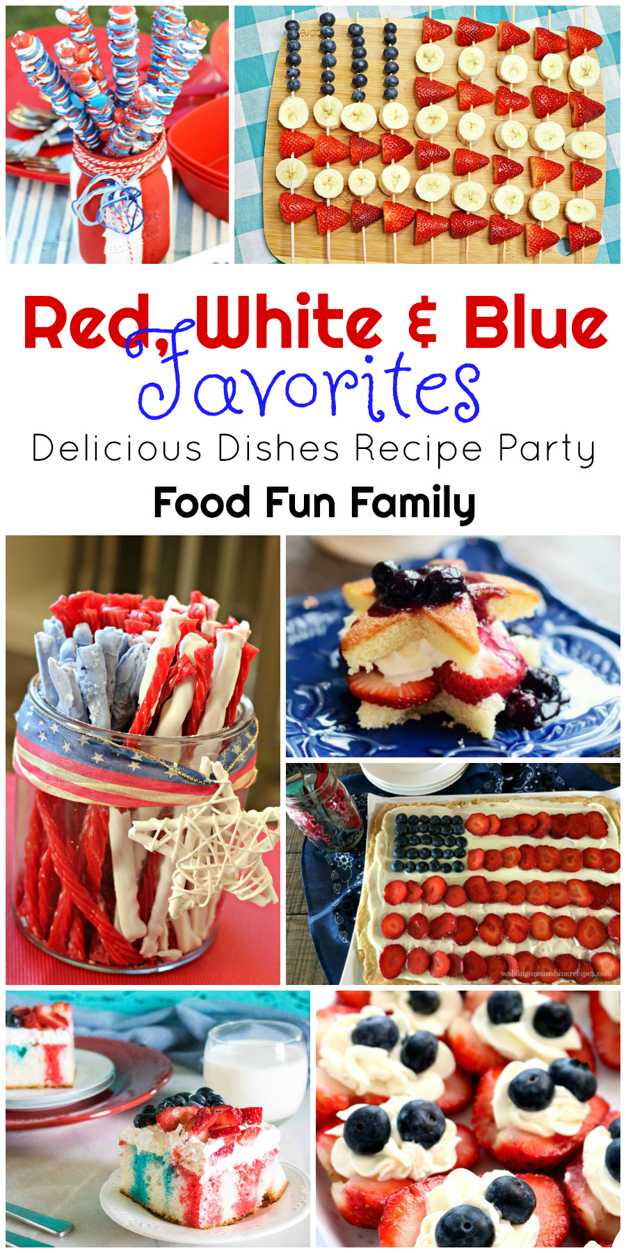 Red, White & Blue Favorites - a recipe collection for Memorial Day and 4th of July from Food Fun Family