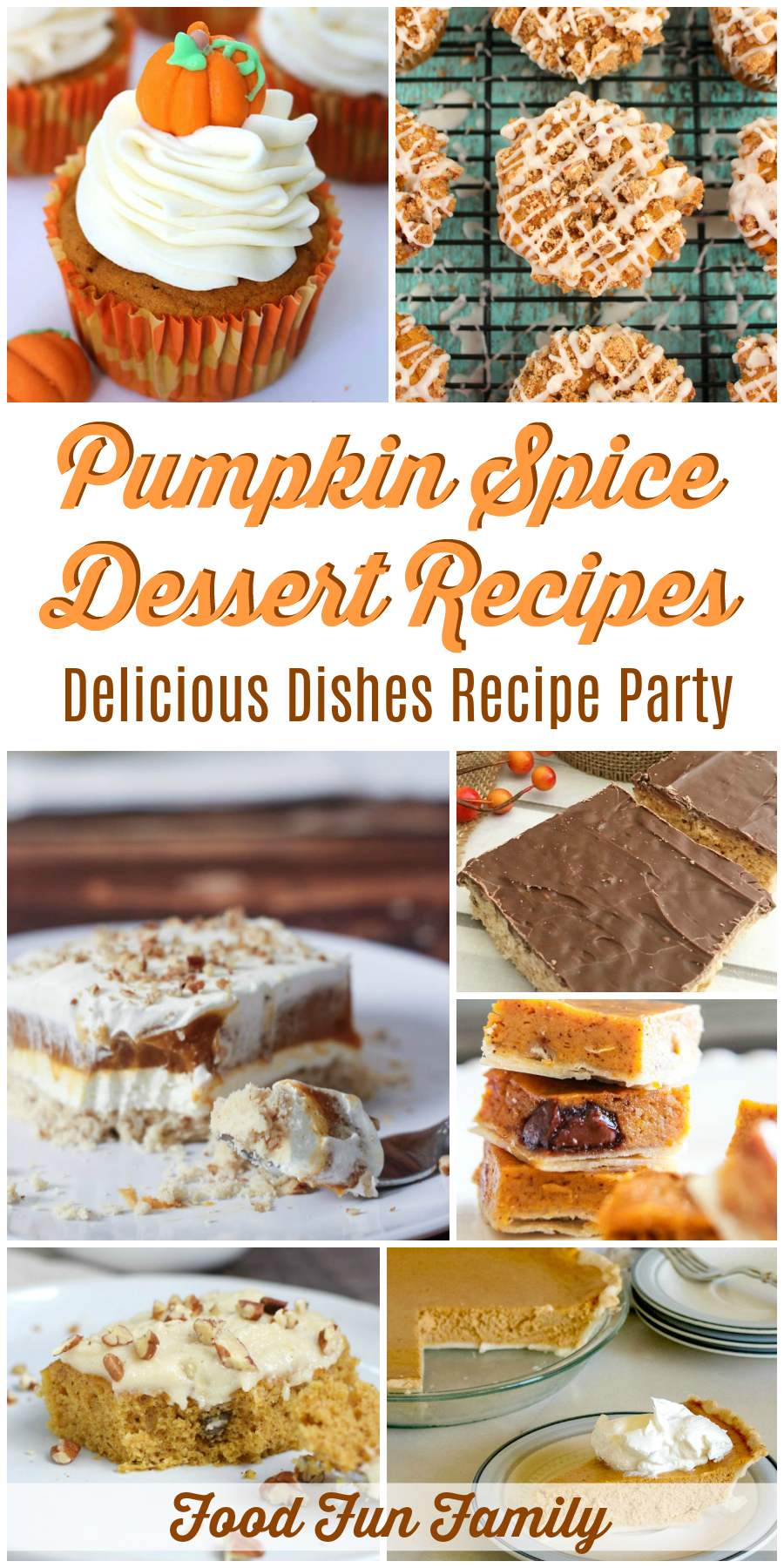 Pumpkin Spice Dessert Recipes - a Delicious Dishes Recipe Party collection from Food Fun Family