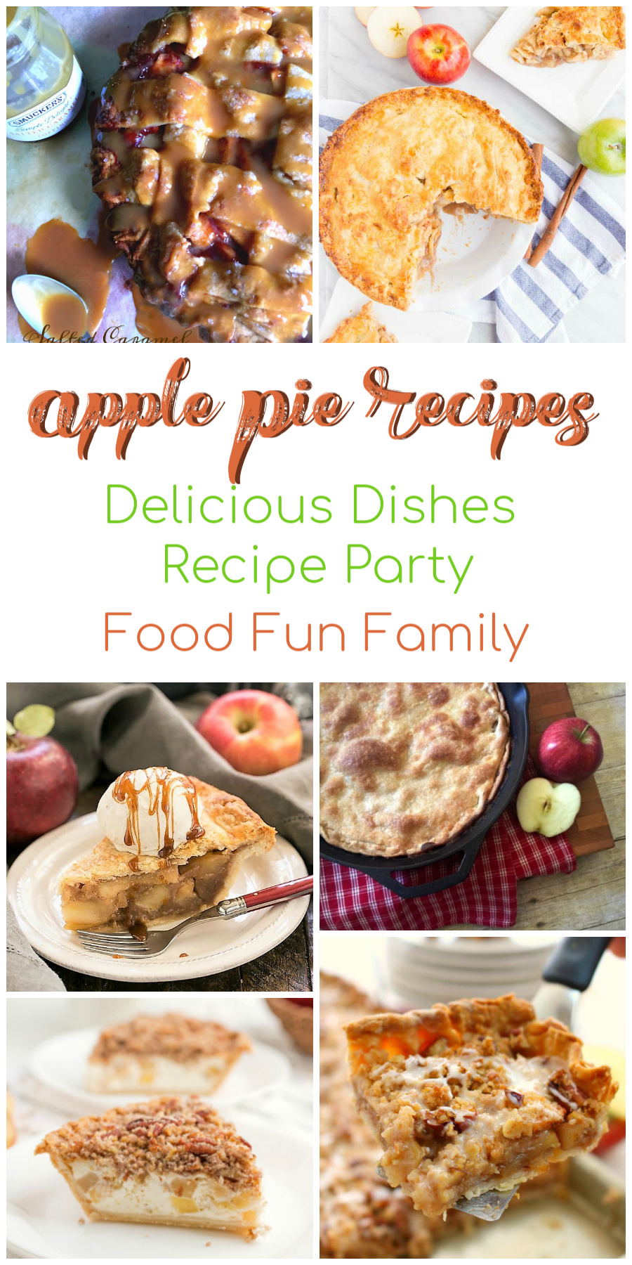 Apple Pie Recipes - a Delicious Dishes recipe party with Food Fun Family