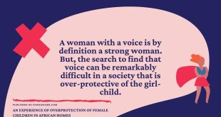 An Experience of Overprotection of Female Children in African Homes