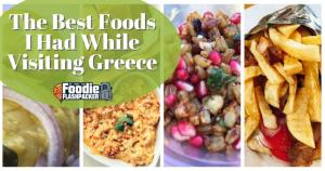 Best Greek Dishes: My Favorite Greek Foods