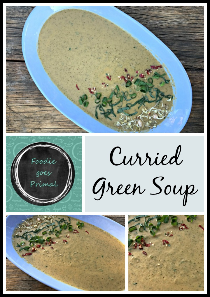 LCHF curried green soup