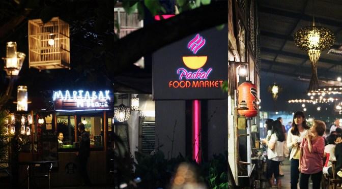 PASKAL FOOD MARKET – Pasir Kaliki, Bandung