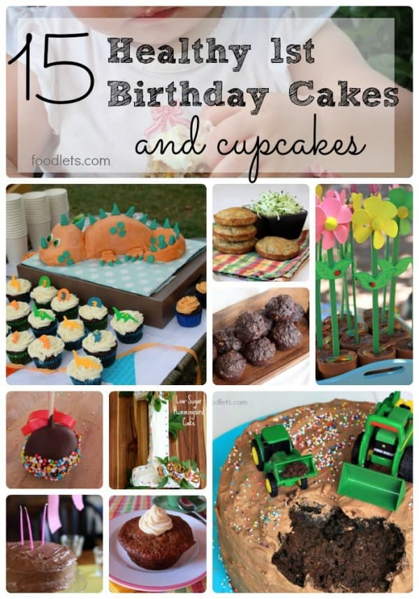 15 Healthy First Birthday Cakes