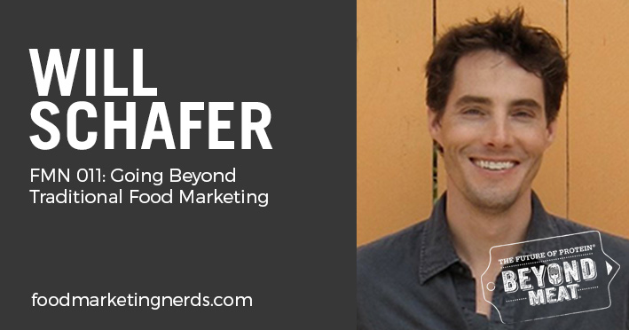 food-marketing-podcast-will-schafer-beyond-meat