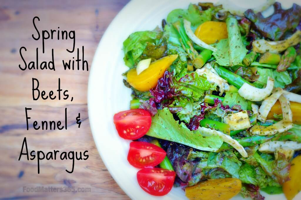 Spring Salad with Beets Fennel and Asparagus3