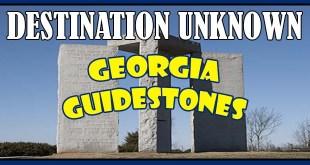 destination unknown georgia guidestones