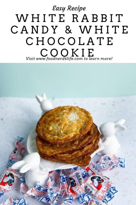 White Rabbit Candy & White Chocolate Cookie Recipe Pin