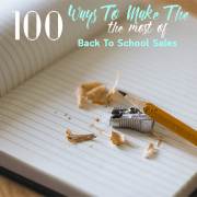 100 Ways To Make The Most Of Back To School Sales