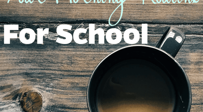 Here are some great ways to simplify your morning routine when school is back in session!
