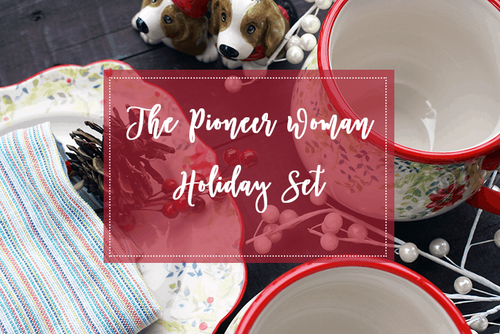 The Pioneer Woman Holiday Dinnerware Set Is Beautiful • Food N Service