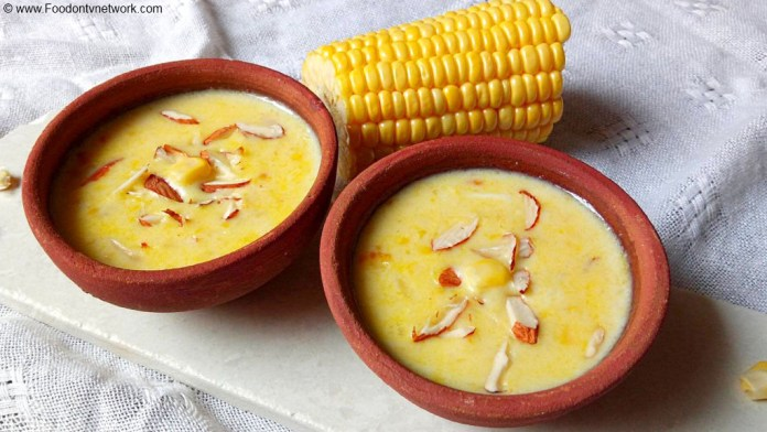 Corn Kheer Recipe, How to Make Sweet Corn Kheer, Sweet Corn Kheer Recipe, Makke ki Kheer Recipe, Corn Pudding Recipe, Indian Kheer Recipe, Indian Sweet Recipe.