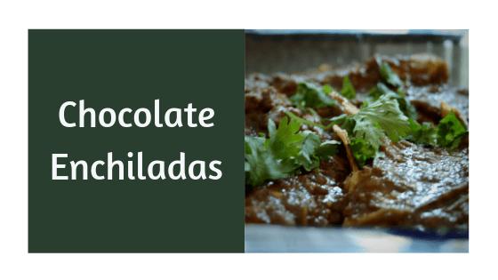 Chocolate Enchiladas