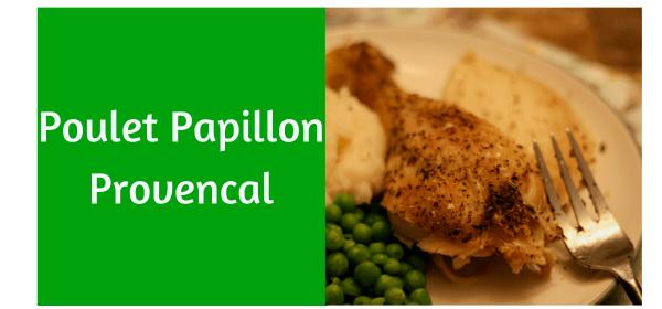 Poulet Papillon Provencal