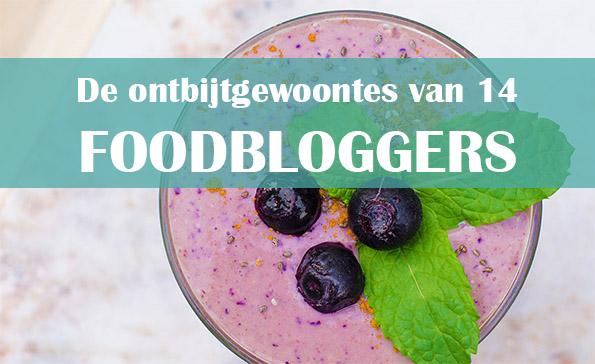 Ontbijtgewoontes foodbloggers