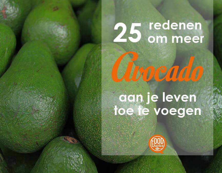25 Redenen om Meer Avocado te Eten