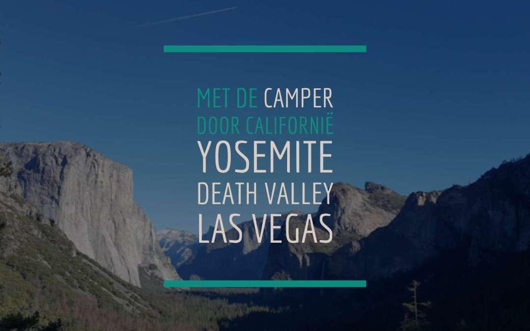 Met de Camper door Californië – Yosemite, Death Valley en Las Vegas
