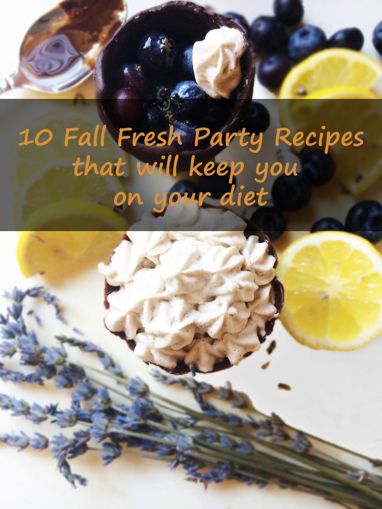 10-fall-fresh-party-recipes-that-will-keep-you-on-your-diet