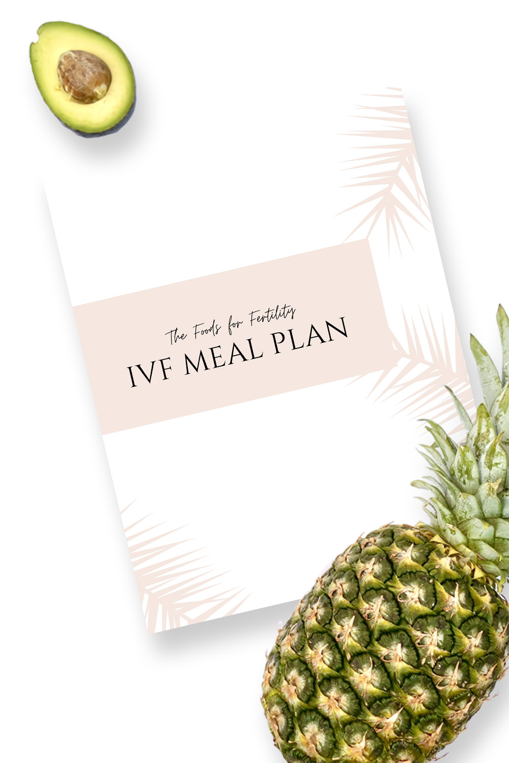IVF Diet Meal Plan To Increase IVF Success