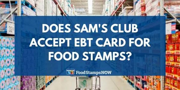 Does Sam's Club Accept EBT Cards