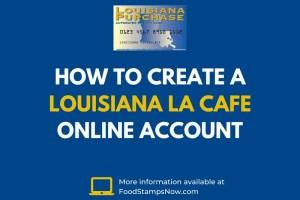 Create LA CAFE online account