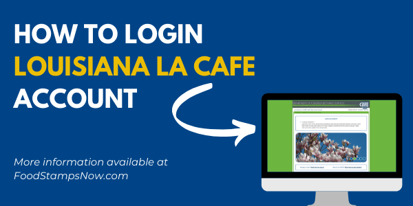 How to Login Louisiana LA CAFE Account