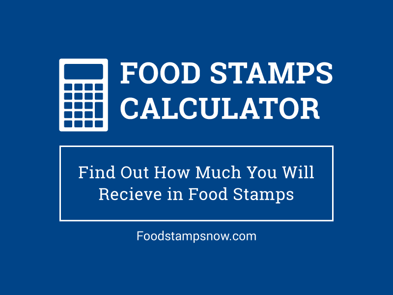 Food Stamps Calculator - How Much Will I Receive? - Food