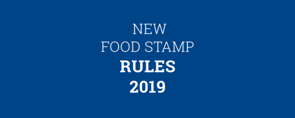 """New Food Stamps Rules"""