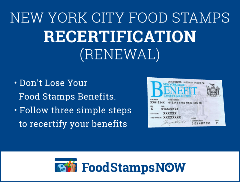 """""""NYC Food Stamps Recertification"""""""