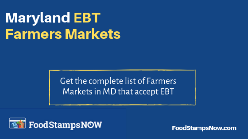 """Maryland EBT Farmers Markets"""