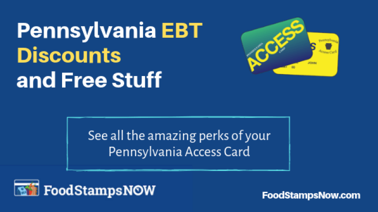 Pennsylvania EBT Discounts and Perks 2019 - Food Stamps Now