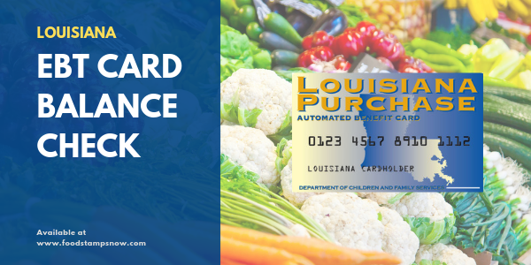 """Louisiana EBT Card Balance Check"""