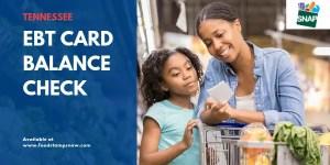 """""""Tennessee EBT Card Balance Check"""""""