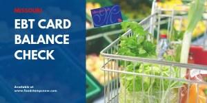 """Missouri EBT Card Balance Check"""