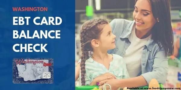 Washington Ebt Card Balance Phone Number And Login Food Stamps Now