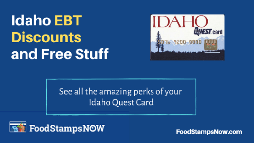 """Idaho EBT Discounts and Perks"""
